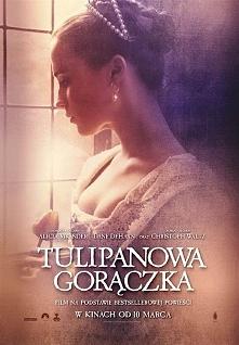 TULIPANOWA GORĄCZKA (2017) - Alicia Vikander, Dane DeHaan, Christoph Waltz, m...