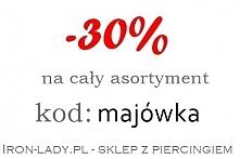 Piercing kod : majówka Iron-lady.pl - sklep z piercingiem Kolczyki 30% taniej :)