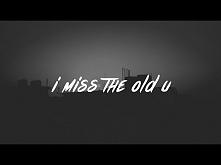 Blackbear - i miss the old u ♥
