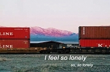 So.. lonely.