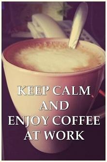 W takie dni jak dziś bez kawy ani rusz ;)