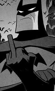 Batman Fuck you