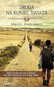 W książce Marcina Kretkiewicza znalazłam wiele uniwersalnych mądrości, które ...