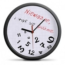 Zegar dla spóźnialskich- idealny prezent dla mamy,taty, siostry, brata babci,...