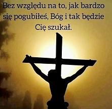 Bóg zawsze będzie Cię szuka...