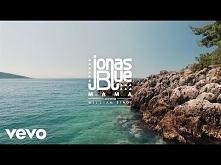 Jonas Blue - Mama ft. Willi...