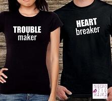 Komplet 2szt koszulek Trouble maker Heart breaker :) Zestaw dla par z humorem...