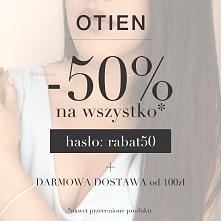 -50% na WSZYSTKO, nawet przecenione produkty + DARMOWA DOSTAWA - sklep OTIEN