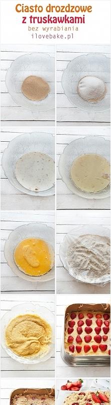 Ciasto drożdżowe (drożdżówka) z truskawkami i kruszonką, bez wyrabiania – prz...
