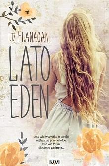 """""""Lato Eden"""" to obyczajówka ..."""