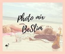 Photo mix BESLIM. Kliknij w obrazek aby go zobaczyc !