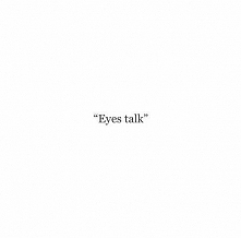 eyes talk