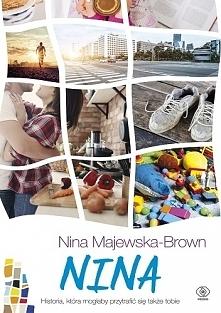 Nina to czwarta część – po Wakacjach, Zwyczajnym dniu i Jak się nie zakochać ...