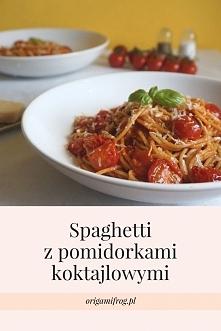 Przepis: Spaghetti z pomidorkami koktajlowymi Lżejsza wersja klasycznego dani...