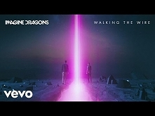 Imagine Dragons - Walking The Wire (Audio)<3