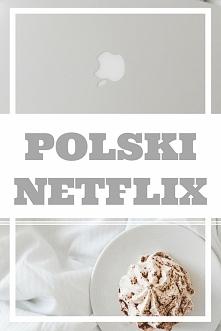Polski Netflix - hity. Co obejrzeć na Netflixie?