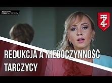 Redukcja a niedoczynność tarczycy - Julia Cichaczewska (Zapytaj Trenera)