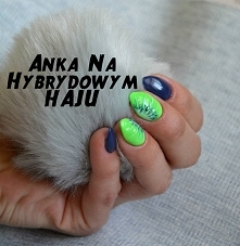 malowała Anka N Hybrydowym Haju :)