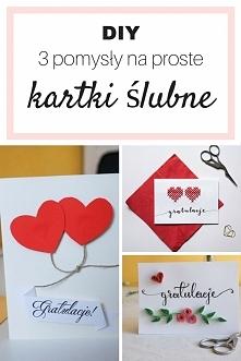 3 proste kartki ślubne wykonane własnoręcznie •  Kartki na ślub: wycinana, ha...