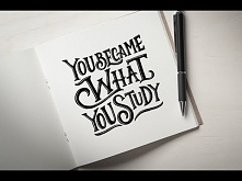 "Hand Lettering Tutorial ""You Became What You Study"" 