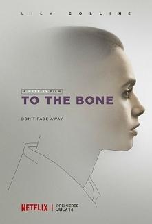 TO THE BONE (2017) - Ellen,...