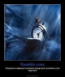 Paradoks czasu ...