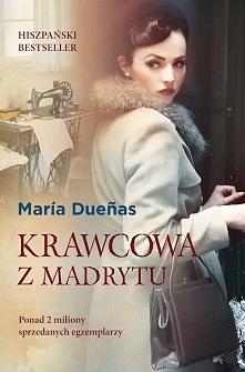 """""""Krawcowa z Madrytu"""" to kawał porządnej literatury. Mamy tu miłość,..."""
