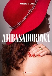 """""""Ambasadorowa"""" to obowiązkowa pozycja na liście dla każdej kobiety. Przekaz j..."""