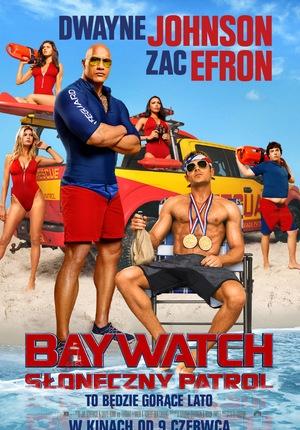 Film: Baywatch. Słoneczny p...