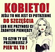 Kobieto!!!