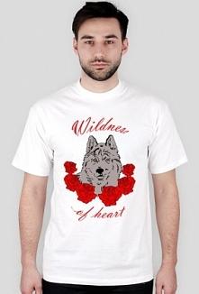 Koszulka męska 'Wildness of heart' dostępna na psino.cupsell. pl  K...