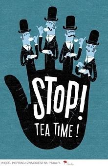 stop! tea time! <3