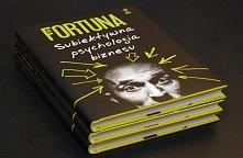 Paweł Fortuna - Subiektywna psychologia biznesu [recenzja]  Link do bloga po ...