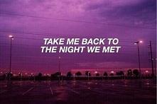 take me back to the night we met