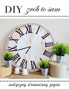 DIY - Jak zrobić antyczny zegar?