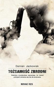 """Książka """"Tożsamość zbrodni"""" ma wiele cech wskazujących na to, aby móc o niej ..."""