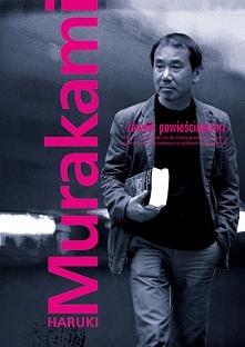 W swojej książce, Haruki Mu...