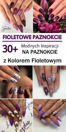 FIOLETOWE PAZNOKCIE: 30+ Modnych Inspiracji na Fioletowe Paznokcie