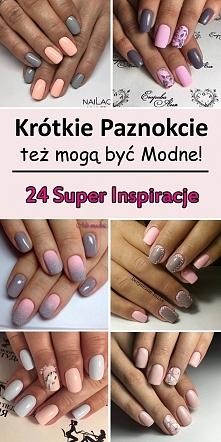 Krótkie Paznokcie Też Mogą Być Modne! – TOP 24 Super Inspiracje na Krótkie Pa...