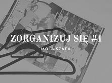 Na blogu pojawił się post z moimi sposobami na organizację szafy :)