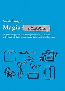 Magia olewania jest książką...