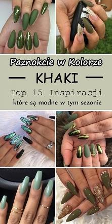 Paznokcie w Kolorze Khaki – Top 15 Inspiracji, które są Modne w tym Sezonie