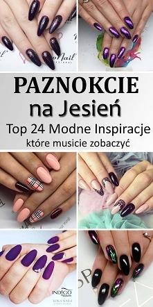Paznokcie na Jesień – Top 24 Modne Inspiracje na Jesienne Paznokcie, Które Mu...