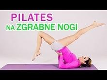 Pilates na zgrabne nogi