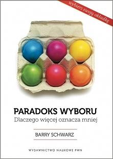 Paradoks wyboru książka o n...