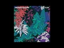 Crooked Colours - Flow [Off...