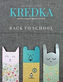 Drugi numer internetowego magazynuu kreatywnego dziecka KREDKA. Temat przewodni BACK TO SCHOOL. Znajdziesz w nim pomysły zrób to sam/DIY na zabawki i pomoce dla dzieci