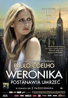 Długo oczekiwana ekranizacja kultowej powieści Paula Coelho. Weronika (Sarah ...