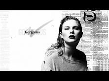 Taylor Swift - Gorgeous (Ly...