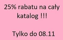Rabat!!!25 % na cały katalo...